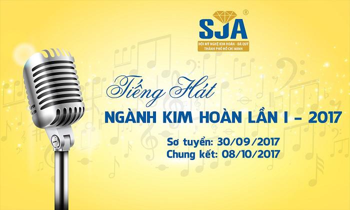 HỘI THI TIẾNG HÁT NGÀNH KIM HOÀN LẦN I NĂM 2017