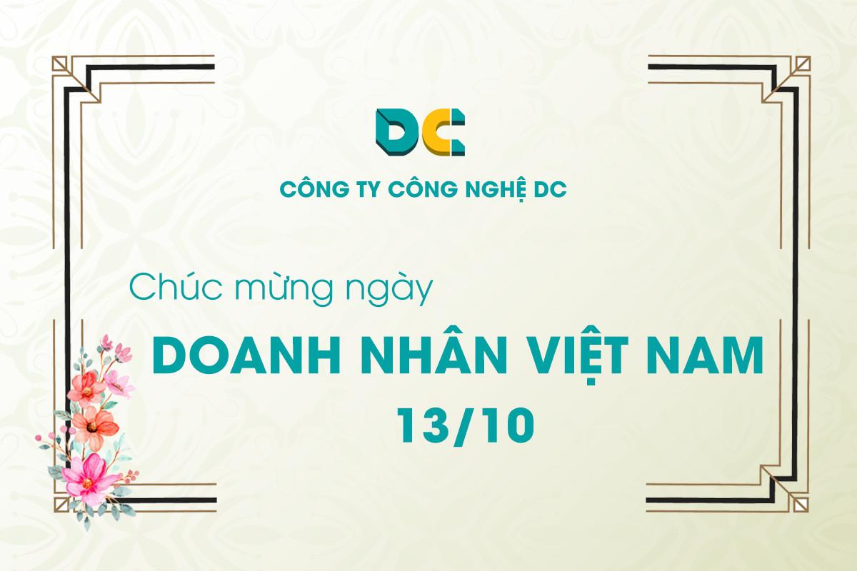 DC TECH Chúc mừng Ngày Doanh Nhân Việt Nam 13-10